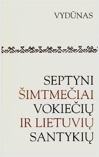 https://www.geraknyga.lt/wp-content/uploads/2020/05/septyni-simtmeciai-vokieciu-ir-lietuviu-santykiu.jpg